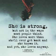 She Is Strong But Not In The Ways Most People Think