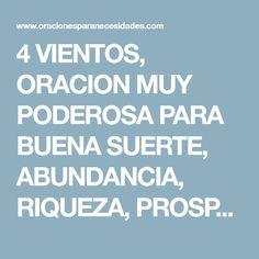 4 VIENTOS, ORACION MUY PODEROSA PARA BUENA SUERTE, ABUNDANCIA, RIQUEZA, PROSPERIDAD