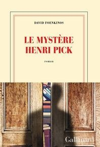 Le Mystère Henri Pick, David Foenkinos ~ Le Bouquinovore