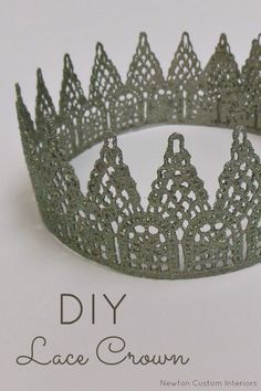 DIY Lace Crown from NewtonCustomInteriors.com