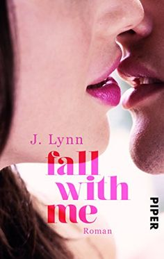 Fall with Me: Roman (Wait-for-You-Serie, Band 5) von J. Lynn http://www.amazon.de/dp/3492307086/ref=cm_sw_r_pi_dp_qeOOub1TS3GPC