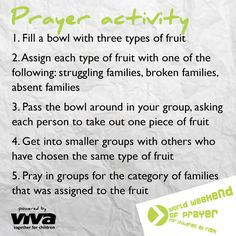 Here is a prayer activity you can do with your small group during the 2013 WWP. Get more resources at viva.org/wwp