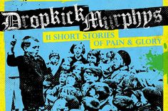 "Album Review: Dropkick Murphys - ""11 Short Stories of Pain & Glory"" (8/10)"