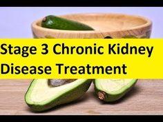 Stage 3 Chronic Kidney Disease Treatment - Kidney Failure Treatment