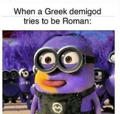 Is everyone going to ignore the fact that they basically called the romans weird crazy purple monsters