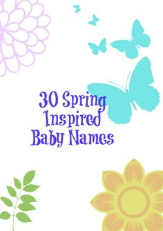 Beautiful names for spring babies!