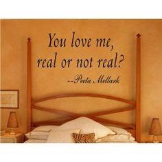 You Love Me, Real or Not Real? - Peeta Mellark - Hunger Games Vinyl Wall Quote