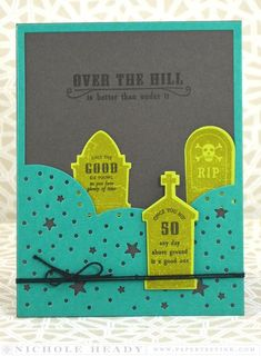 Over the Hill Card by Nichole Heady for Papertrey Ink (August 2015)