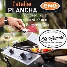 Atelier Plancha ENO vendredi 26 et samedi 27 mai chez Ets Mouret à Bergerac (24) - Cours de cuisine à la plancha avec un chef pour apprendre à cuisiner sur la Plancha ENO. Conseils et astuces de cuisson et de nettoyage. Cours de cuisine sur réservation auprès du magasin au 05 53 57 65 23