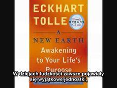 """Eckhart Tolle (PL) - """"Nowa Ziemia"""" - część 5"""