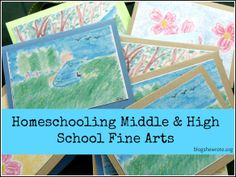 Blog, She Wrote: Homeschooling Middle & High School Fine Arts