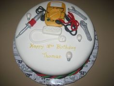 Electrician Cake 18th Birthday cake for an electrician. I was told to do whatever I wanted so I did. A multimetre, soldering iron, light...