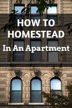 Great How To Be An Apartment Homesteader Free Ebook