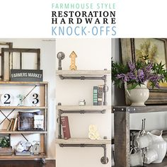 Farmhouse Style Restoration Hardware Knock-offs - The Cottage Market