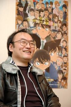 Aoyama Gosho (June 21, 1963) - Detective Conan's creator. - I just want to see you to tell you that i really adore this anime <3 ...