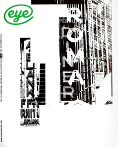 Eye 54, Winter 2004 – type and lettering in the public realm.   Cover design by creative director Nick Bell.