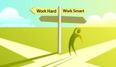 Working Hard vs Working Smart - jump to the bullet points half way down for some great advice