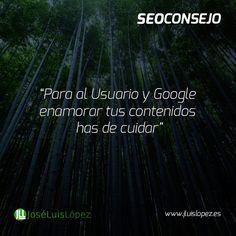 SEO CONSEJO: Para al usuario y Google enamorar tus contenidos has de cuidar #seo #posicionamiento http://ift.tt/1Tmgb2O Visit www.jluislopez.es