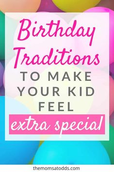 10 Birthday Traditions to Make Your Kid Feel Special is part of Easy Birthday Traditions To Make Your Kid Feel Special - Every child deserves to feel special on their birthday! It's never too early to start some annual birthday traditions Special Birthday, 10th Birthday, Birthday Fun, Birthday Parties, Kids Birthday Surprises, Birthday Ideas For Kids, Birthday Morning Surprise, Indoor Birthday, Kid Parties