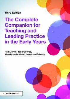 The Complete Companion for Teaching and Leading Practice in the Early Years: 3rd Edition (Paperback) - Routledge