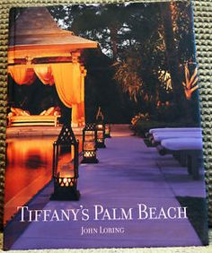 Tiffany's PB Coffee Table Book Loring Abrams Dust Jacket Palm Beach
