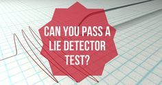 Get into someone else's shoes, and see if you have what it takes to pass a lie detector test?