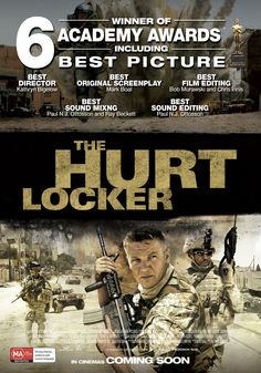 The Hurt Locker.  2009.  Better than some w/the face spread but still not my favorite.