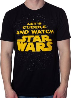 Cuddle and Watch Star Wars Shirt: Star Wars Mens T-shirt Starwars, Be Wolf, Star Wars Watch, Star Wars Merchandise, The Force Is Strong, Star Wars Gifts, Star Wars Tshirt, Love Stars, Charlie Hunnam