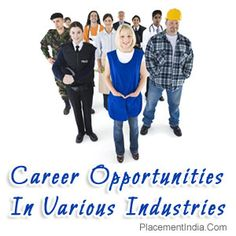 #CareerOpportunities In Various Industries - #PlacementIndia