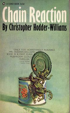 Christopher Hodder-Williams: Chain Reaction (Corgi 1966). Image © Josh Kirby Estate. #book #cover #horror #art #joshkirby