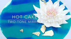 Take a look at some really HOT CAKE TRENDS! Learn how to make this trendy cake with a mirror effect - a Two-tone Mirror Glaze Cake with chocolate Water Lily . Mirror Glaze Recipe, Mirror Glaze Cake, Mirror Cakes, Chocolate Wrapping, Chocolate Icing, Modeling Chocolate, Glaze For Cake, Baking Basics, Baking Tips