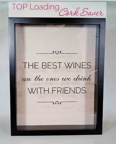 $44.99 Wine Cork Shadow Box, TOP LOADING, Cork Storage Saver, Bar Decor, Display, Home Decor. The best wines are the ones we drink with friends. Gift for the wine lover.