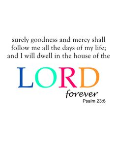 Psalm 23:6 print. Great gift for someone! 8x10 $3