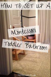 How to Set Up a Montessori Toddler Bathroom
