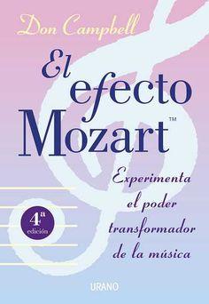 El efecto Mozart // Don Campbell Ediciones Urano