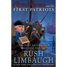 'Rush Revere and the First Patriots' by Rush Limbaugh is another installment in author series of history books which present somewhat controversial version of historical events, though intended for kids and as such should be judged without getting into unnecessary political debates.  Rush Limbaugh, middle-school history teacher creates his books with the goal to present major events of American history speaking about them in a way understandable and interesting to young readers. Limbaugh ...