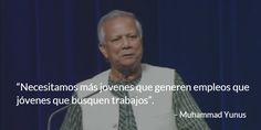 #Yunus, padre del microfinanciamiento aconseja a #jóvenes a crear empleos, no a pedirlos. http://wrld.bg/QJ1PQ