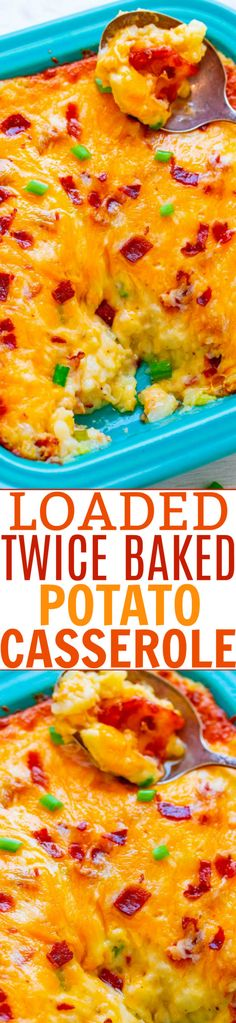 Loaded Twice Baked Potato Casserole - Tender potatoes mixed with butter, cheese, sour cream, bacon, and green onions for the ultimate in LOADED baked potatoes! AMAZING comfort food that's irresistible! Potato Dishes, Potato Recipes, Chicken Recipes, Food Dishes, Side Dish Recipes, Easy Dinner Recipes, Easy Meals, Party Recipes, Yummy Recipes