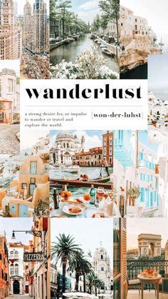Wanderlust inspired collages and mood boards!