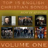 Free MP3 Songs and Albums - LATIN MUSIC - Album - $5.99 - Top 15 English Christian Songs in Spanish