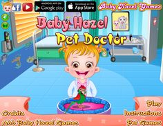 Pick the medical tools and assist Baby Hazel in treating the sick and injured pets. Make the pets healthy so that they can play again!  http://www.babyhazelgames.com/games/baby-hazel-pet-doctor.html