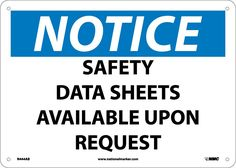 Notice, SAFETY DATA SHEETS AVAILABLE UPON. . ., 10X14, .040 Aluminum