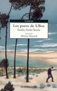 """EL LIBRO DEL DÍA    """"Los pazos de Ulloa"""", de Emilia Pardo Bazán  http://www.quelibroleo.com/los-pazos-de-ulloa  16-8-2012"""