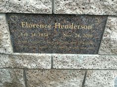 """Florence Henderson; 1934-2016 she was best known for her role as """"Carol Brady"""" in the show """"The Brady Bunch"""". Burial: Forest Lawn Memorial Park (Hollywood Hills) Los Angeles Los Angeles County California, USA"""