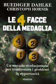 Le 4 Facce della Medaglia Ruediger Dahlke