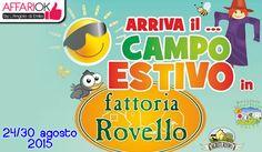 Campo Estivo per bambini e ragazzi http://affariok.blogspot.it/2015/08/dal-24-al-30-agosto-campo-estivo-per.html