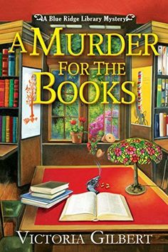 12-12-17 A Murder for the Books: A Blue Ridge Library Mystery by V... https://www.amazon.com/dp/1683314395/ref=cm_sw_r_pi_dp_x_YGZrzb1V625XC
