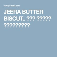 JEERA BUTTER BISCUT.. ജീര ബട്ടർ ബിസ്കറ്റ് Biscuits, Cooking Recipes, Butter, Healthy, Crack Crackers, Cookies, Biscuit, Cookie Recipes, Biscotti