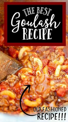 Best Ever Goulash - Spaceships and Laser Beams Best Goulash Recipes, Beef Recipes, Cooking Recipes, Ground Beef Goulash, Easy Dinner Recipes, Easy Meals, Mexican Food Recipes, Ethnic Recipes, Beef Dishes