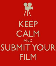 2013 submissions are now open! See you August - 2013 American Film Festival, Submissive, Keep Calm, Conversation, Color, Colour, Colors
